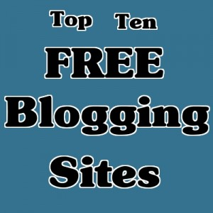 10 Best Blog Sites to Create your Blog For Free – Technology News ...